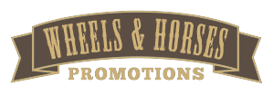 Wheels & Horses Promotions